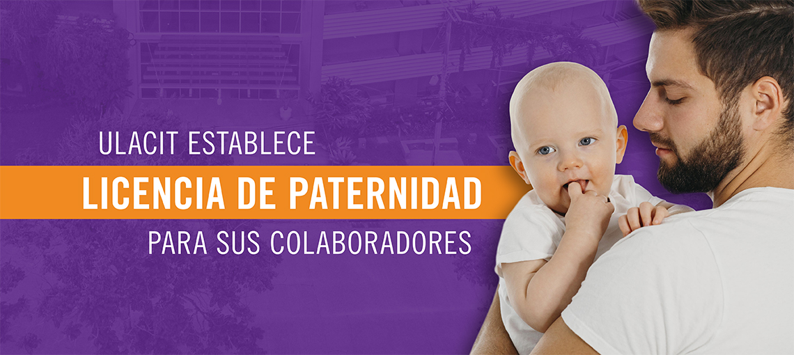 Licencia de paternidad en ULACIT.